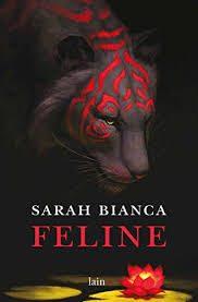 Feline di Sarah Bianca (spoiler free).