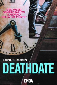 Deathdate  di  Lance  Rubin  (recensione + anticipazione).