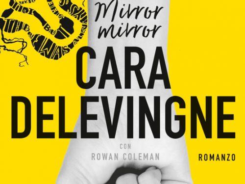 Segnalazione: Mirror, Mirror di Cara Delevingne
