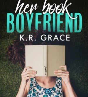 Her Book Boyfriend by K. R. Grace