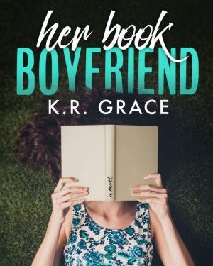 Her Book Boyfriend by K. R. Grace