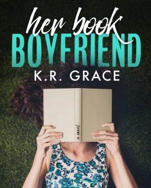 Her Book Boyfriend di K. R. Grace