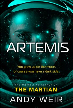 Artemis by Andy Weir |No Spoiler|