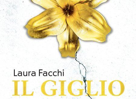 Il Giglio d'Oro di Laura Facchi