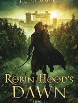 Blog Tour: Robin Hood's Dawn by Olivia Longueville and J.C. Plummer