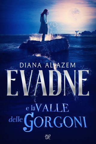 Segnalazione: Evadne e la valle dei Gorgoni di Diana Al Azem