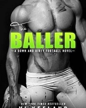The Baller by Vi Keeler
