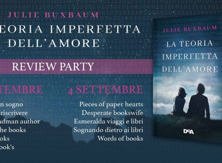 Review party – La teoria imperfetta dell'amore di Julie Buxbaum