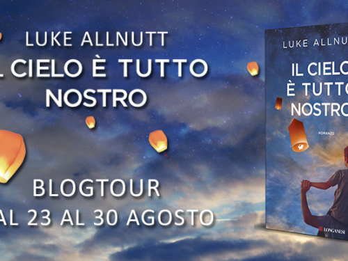 2° Tappa Blogtour – Il cielo è tutto nostro di Luke Allnutt – Conosciamo i personaggi