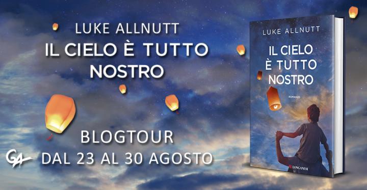 2° Tappa Blogtour - Il cielo è tutto nostro di Luke Allnutt - Conosciamo i personaggi