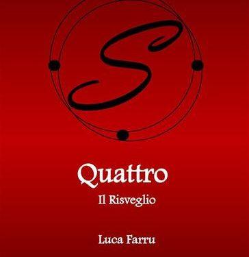 Quattro: il risveglio di Luca Farru
