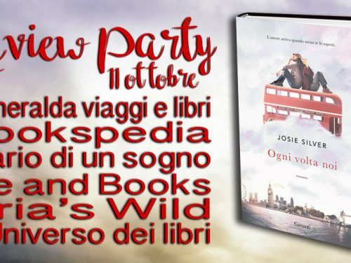 Review party – Ogni volta noi di Josie Silver