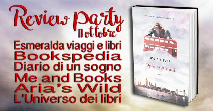 Review party - Ogni volta noi di Josie Silver