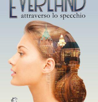 Everland – Attraverso lo specchio di Luigi Nunziante