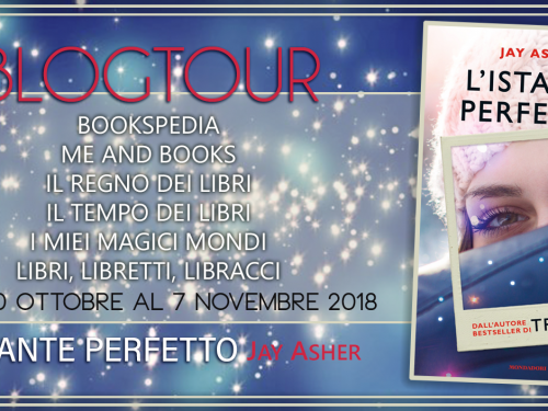 Review Party – L'istante perfetto di Jay Asher