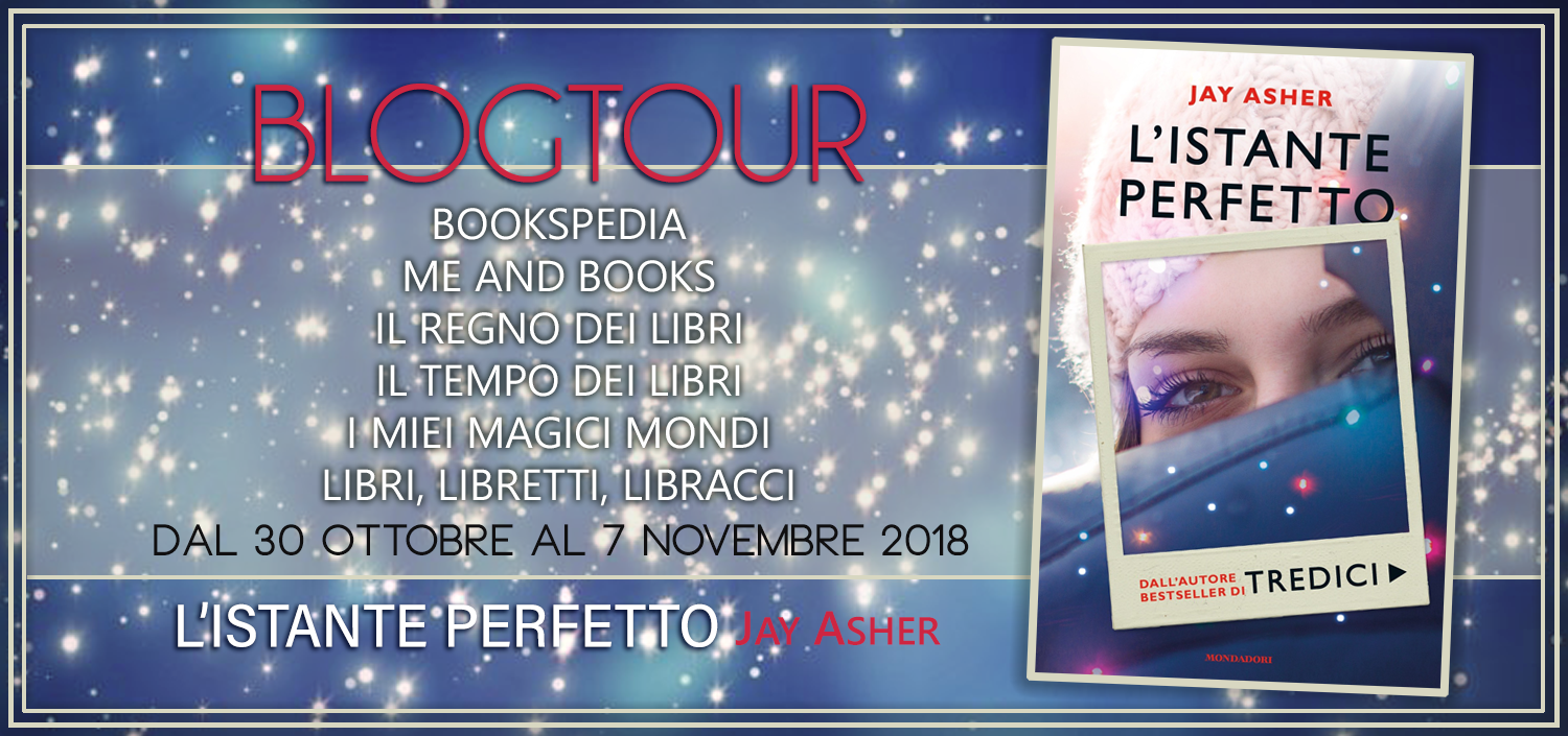 Review Party - L'istante perfetto di Jay Asher