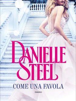 Come una favola di Danielle Steel