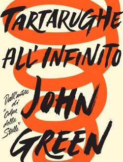 Tartarughe all'infinito di John Green