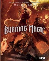 Burning magic di Joshua Khan