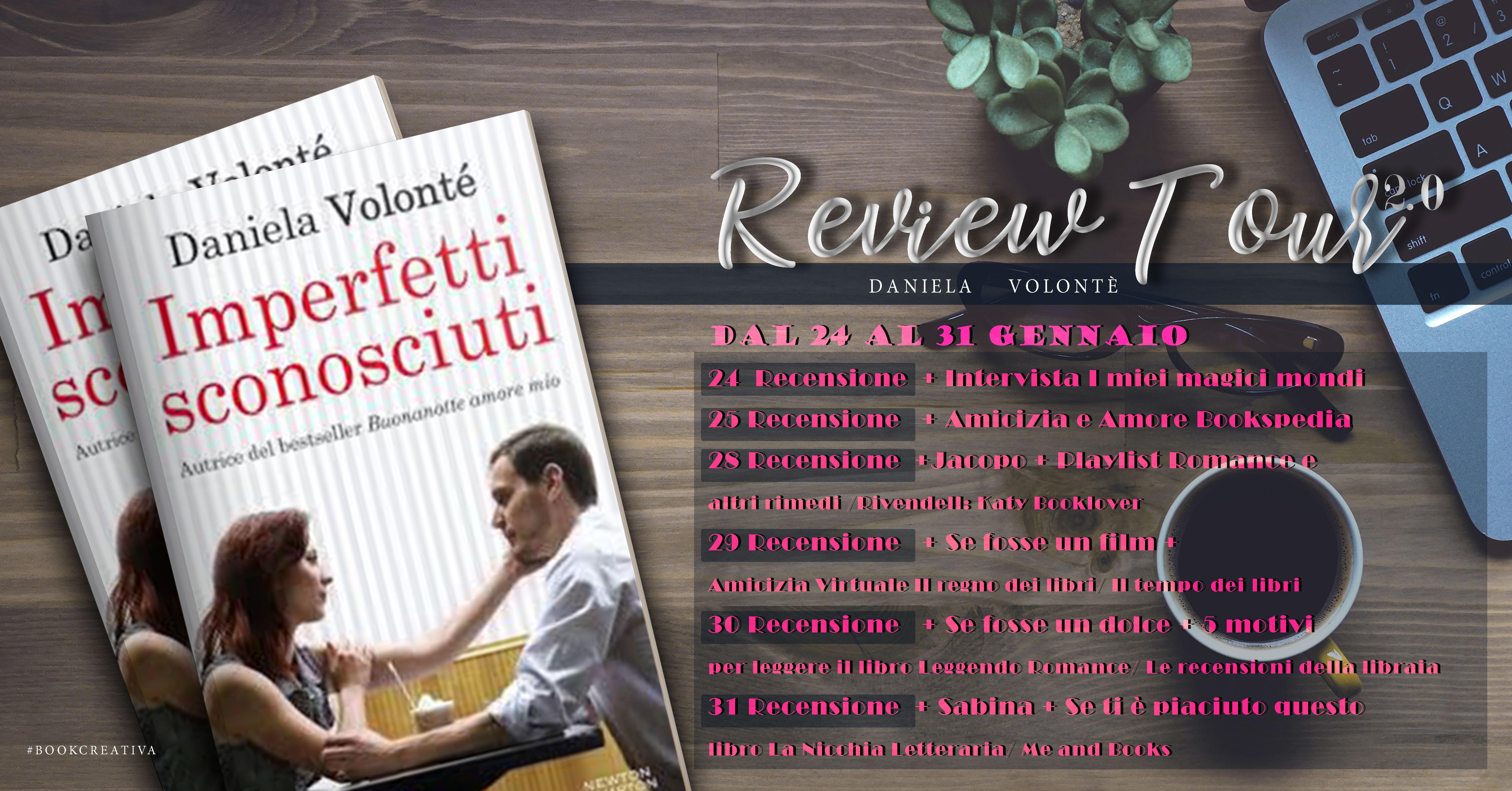 Review Tour 2.0 - Imperfetti sconosciuti di Daniela Volonté
