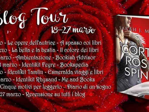 Review Party – La corte di rose e spine di Sarah J. Maas