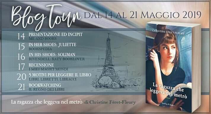Blogtour - La ragazza che leggeva nel metrò di Cristine Féret-fleury - 1° tappa - Presentazione e Incipit