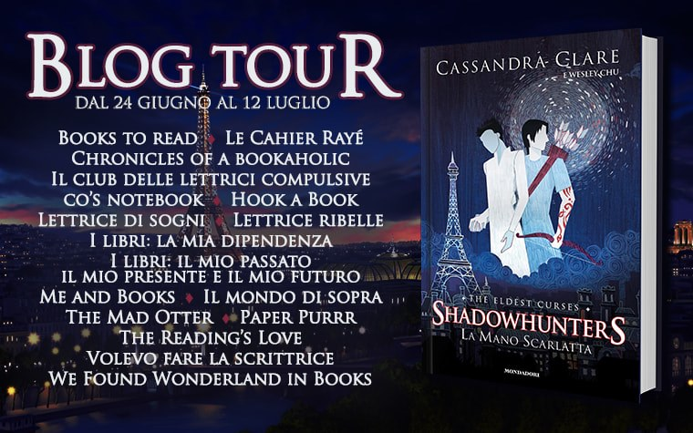 Blog Tour - La mano scarlatta di Cassie Clare - I viaggi di Alec e Magnus