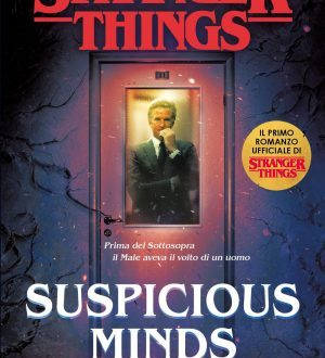 Stranger Things: Suspicious Minds di Gwenda Bond