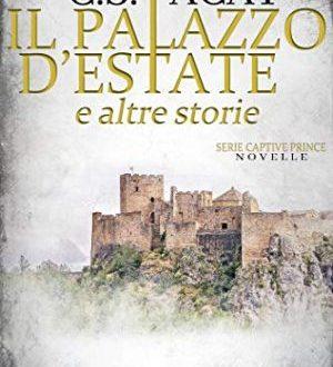 Il palazzo d'estate e altre storie… di C. S. Pacat