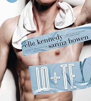 Io + te di Elle Kennedy e Sarina Bowen