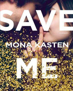 Save Me di Mona Kasten