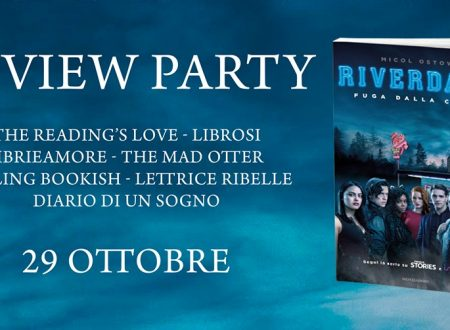 Review Party – Riverdale: fuga dalla città di Micol Ostow