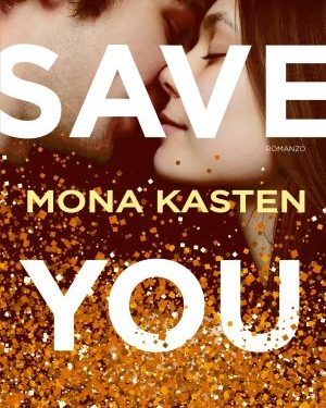 Save you di Mona Kasten