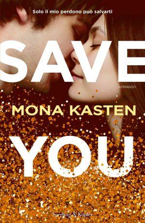 Save you di Mona Kasten