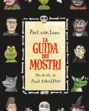La guida dei mostri di Paul Van Loon