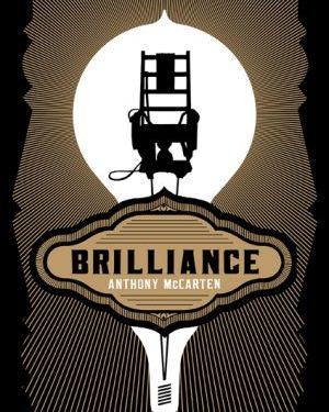 Brilliance by Anthony Mccarten