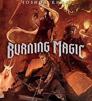 Burning magic by Joshua Khan