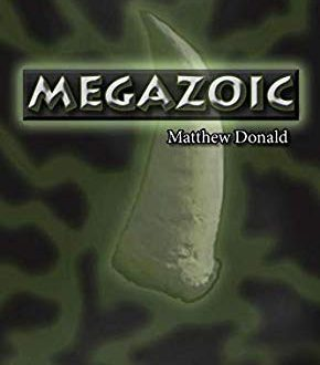 Megazoic di Matthew Donald