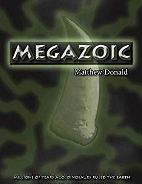 Megazoic by Matthew Donald