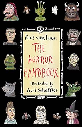 The horror handbook by Paul Van Loon