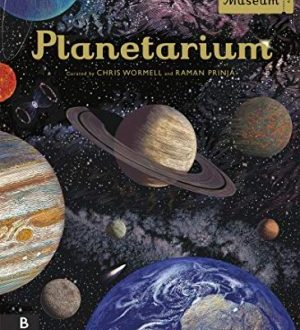 Planetarium by Raman Prinja & Chris Wormell