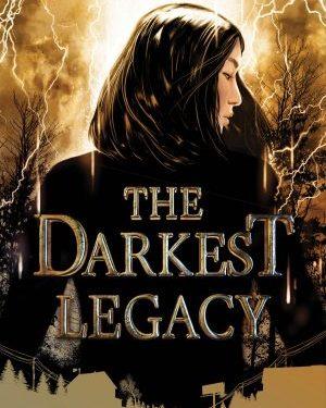 The darkest legacy by Alex Bracken