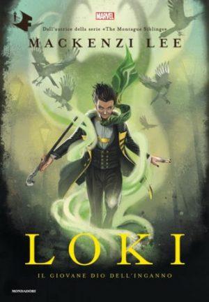 Loki: il dio dell'inganno di Mackenzi Lee