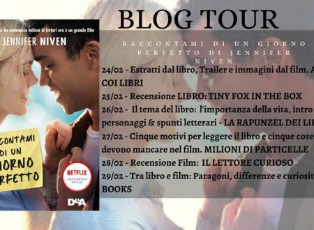 Blogtour – Raccontami di un giorno perfetto di Jennifer Niven – Tra libro e film
