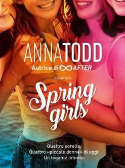 Spring Girls di Anna Todd
