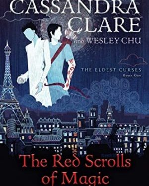 The red scrolls of magic by Cassandra Clare