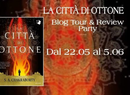 Review Party – La città di ottone di S. A. Chakraborty
