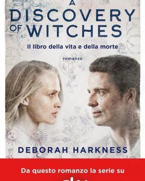 Il libro della vita e della morte di Deborah Harkness