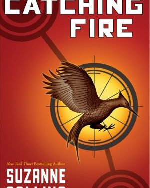 Hunger Games: Catching Fire by Suzanne Collins