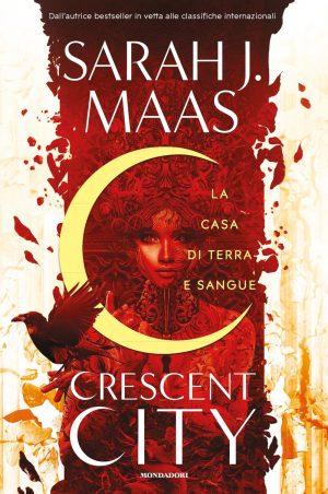 Review Party - Crescent City: La Casa di Terra e Sangue di Sarah J. Maas
